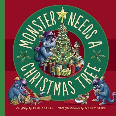 Monster Needs a Christmas Tree - Monster & Me (Paperback)