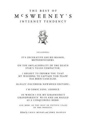 The Best of McSweeney's Internet Tendency (Hardback)