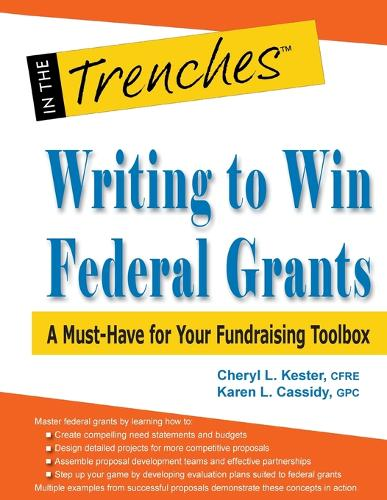Writing to Win Federal Grants: A Must-Have for Your Fundraising Toolbox (Paperback)
