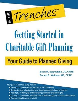 Getting Started in Charitable Gift Planning: Your Guide to Planned Giving (Paperback)
