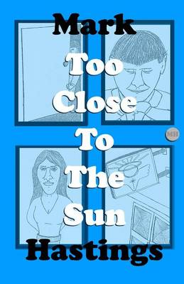 Too Close to the Sun (Paperback)