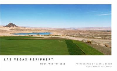 LAS Vegas Periphery: Views from the Edge (Hardback)