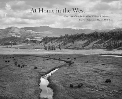 At Home in the West: The Lure of Public Land (Hardback)
