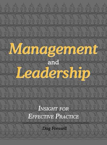 Management and Leadership: Insight for Effective Practice (Hardback)