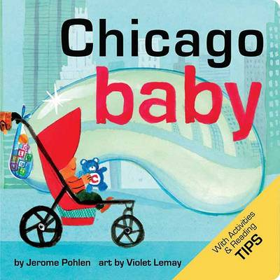 Chicago Baby: A Local Baby Book (Board book)