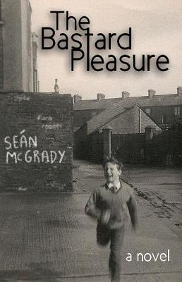 The Bastard Pleasure (Paperback)