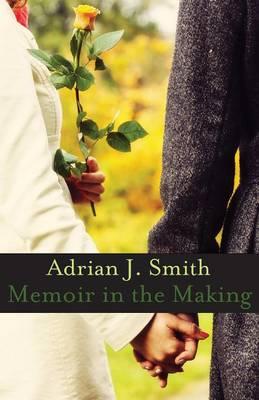 Memoir in the Making (Paperback)