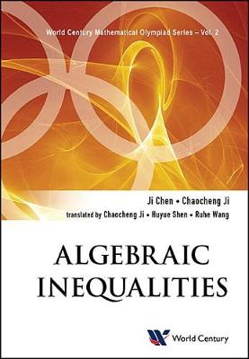 Algebraic Inequalities: In Mathematical Olympiad And Competitions - World Century Mathematical Olympiad Series 2 (Paperback)