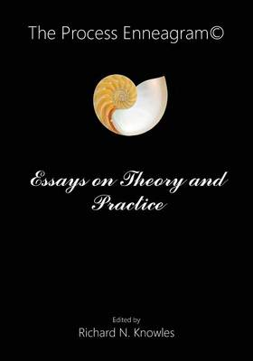 The Process Enneagram(c): Essays on Theory and Practice (Paperback)