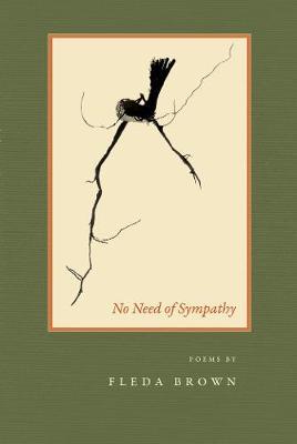 No Need of Sympathy - American Poets Continuum (Paperback)