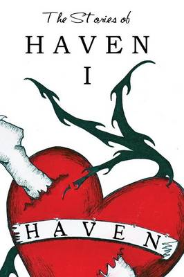 The Stories of Haven: I (Paperback)