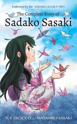 The Complete Story of Sadako Sasaki (Paperback)