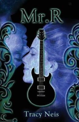 Mr. R: A Rock & Roll Romance (Paperback)