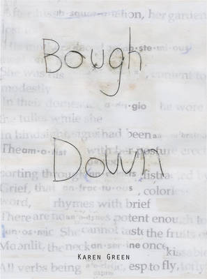 Karen Green - Bough Down (Hardback)