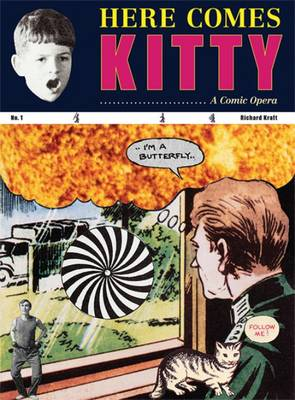 Richard Kraft - Here Comes Kitty (Hardback)