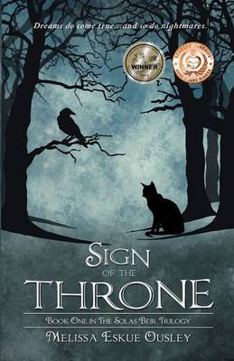 Sign of the Throne: Book One in the Solas Beir Trilogy (Paperback)