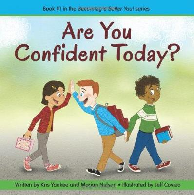 Are You Confident Today? (becoming A Better You!) (Paperback)