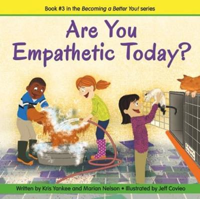 Are You Empathetic Today? (becoming A Better You!) (Paperback)