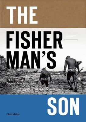 The Fisherman's Son: The Spirit of Ramon Navarro (Paperback)