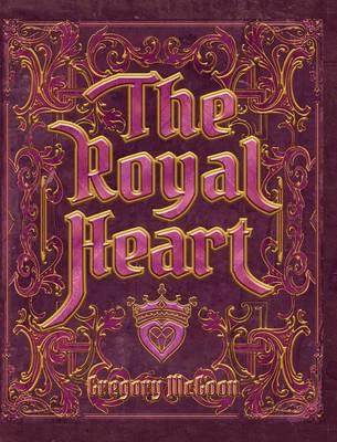 The Royal Heart (Hardback)