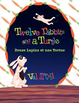 Twelve Rabbits and a Turtle: Bilingual English French (Paperback)