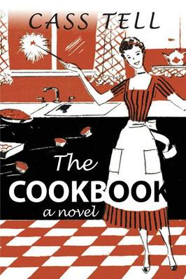 The Cookbook - A Novel (Paperback)