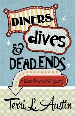 Diners, Dives & Dead Ends (Paperback)