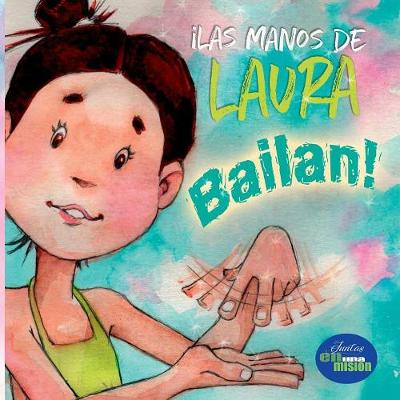 Las manos de Laura bailan (Paperback)