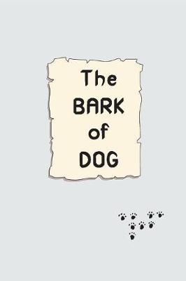 The Bark of Dog (Paperback)