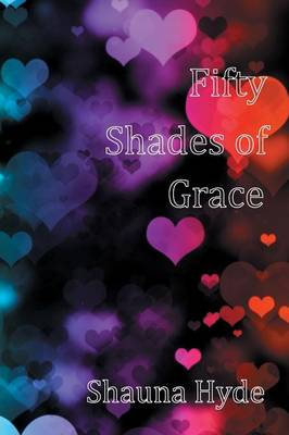Fifty Shades of Grace (Paperback)