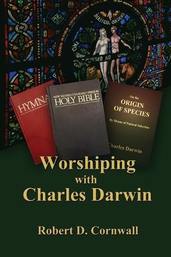 Worshiping with Charles Darwin (Paperback)
