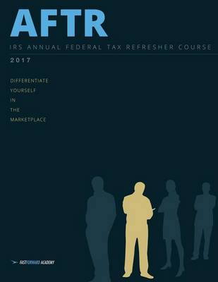 2017 Annual Federal Tax Refresher Course (Paperback)