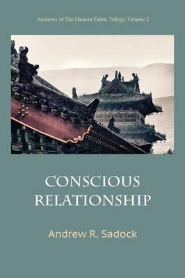 Conscious Relationship (Paperback)