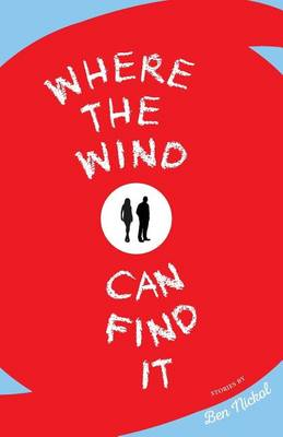 Where the Wind Can Find It (Paperback)