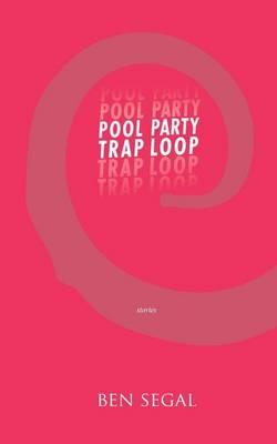Pool Party Trap Loop (Paperback)