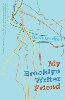 My Brooklyn Writer Friend (Paperback)