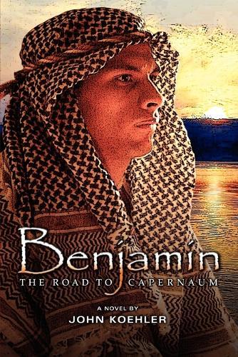 Benjamin: The Road to Capernaum (Paperback)