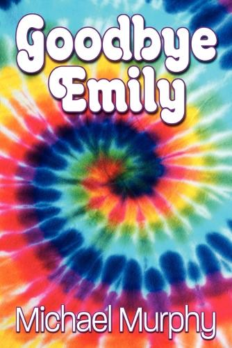 Goodbye Emily (Paperback)