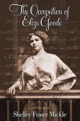 Occupation of Eliza Goode (Paperback)