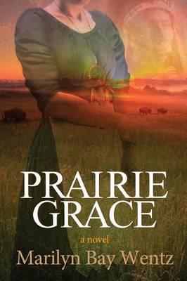 Prairie Grace (Paperback)