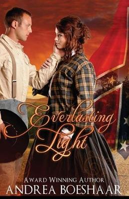 Everlasting Light: A Civil War Romance (Paperback)