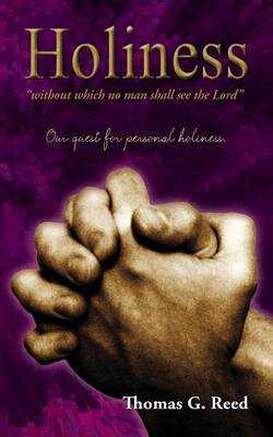 Holiness Without Which No Man Shall See the Lord (Paperback)