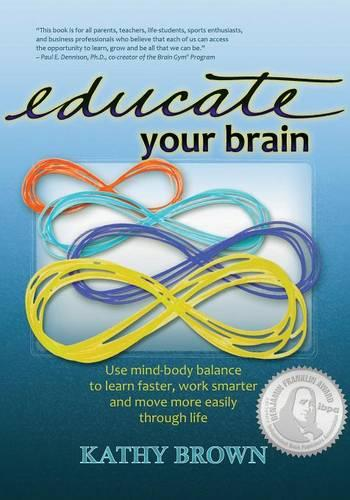 Educate Your Brain (Paperback)