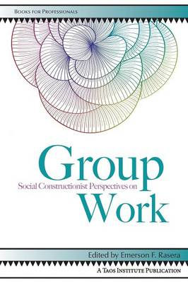 Social Constructionist Perspectives on Group Work (Paperback)