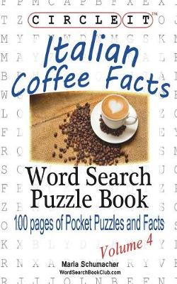 Circle It, Italian Coffee Facts, Word Search, Puzzle Book (Paperback)