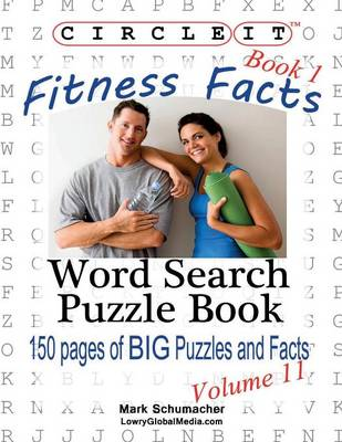 Circle It, Fitness Facts, Book 1, Word Search, Puzzle Book (Paperback)