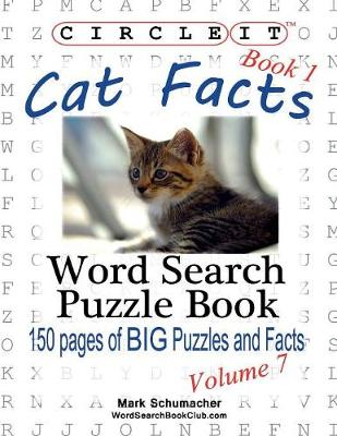 Circle It, Cat Facts, Book 1, Word Search, Puzzle Book (Paperback)