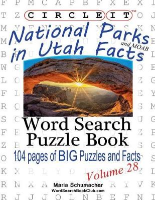 Circle It, National Parks in Utah Facts, Word Search, Puzzle Book (Paperback)