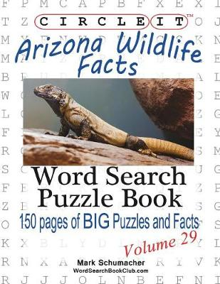 Circle It, Arizona Wildlife Facts, Word Search, Puzzle Book (Paperback)