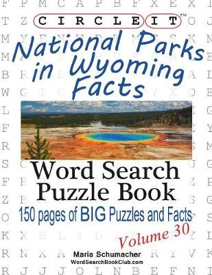 Circle It, National Parks in Wyoming Facts, Word Search, Puzzle Book (Paperback)